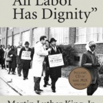 All Labor Has Dignity book cover