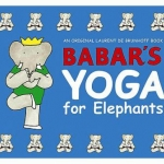 Babar's Yoga for Elephants book cover