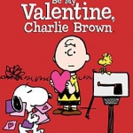 """""""Be My Valentine, Charlie Brown"""" DVD cover"""