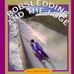 bobsledding and the luge cover