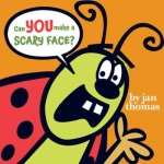 Can You Make a Scary Facer? by Jan Thomas