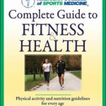 Complete Guide to Fitness and Health cover