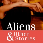 Cover of Aliens and Other Stories
