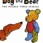"""Dog and Bear"" by Laura Vaccaro Seeger"