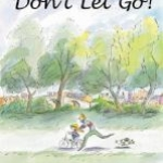 """Book cover for """"Don't Let go!"""""""
