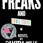 Freaks and revelations