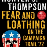 Fear and Loathing on the Campaign Trail 72