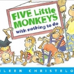 """Link to """"Five Little Monkeys with Nothing to Do"""" book"""