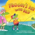 "Book cover for ""Froggy's Day with Dad"""