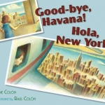 """Good-bye, Havana Hola New York"" by Colon"