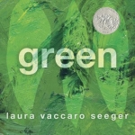 """""""Green"""" by Laura Vaccaro Seeger"""