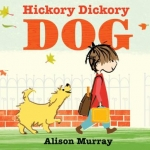 """Hickory Dickory Dog"" by Alison Murray"