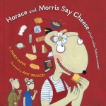 """""""Horace and Morris Say Cheese (which makes Dolores sneeze!)"""" book"""
