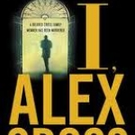 Book Jacket of I, Alex Cross by James Patterson