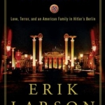 Book Cover: In the Garden of Beasts by Erik Larson