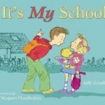 """Book cover for """"It's My School"""""""
