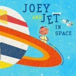 """Joey and Jet in Space"" book cover"