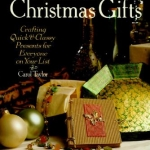 Cover of Last-Minute Christmas Gifts by C. Taylor