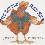 """""""The Little Red Hen"""" by Pinkney book cover"""
