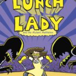 """Lunch Lady and Mutant Mathletes"" cover"