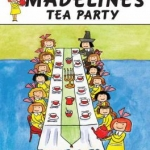 """""""Madeline's Tea Party"""" book"""