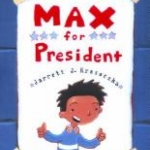 "Book cover for ""Max for President"" book"