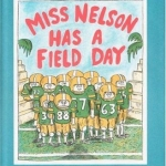 """""""Miss Nelson has a Field Day"""" book"""
