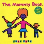 "DCPL Catalogue Link to ""The Mommy Book"" by Todd Parr"