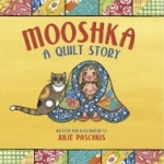 """""""Mooshka: A Quilt Story"""" book cover"""