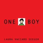 """One Boy"" by Laura Vaccaro Seeger"