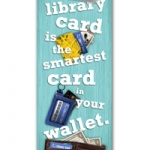 Bookmark promoting the importance of a library card