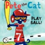 """""""Pete the Cat: Play Ball!"""" book cover"""