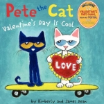 """Pete the Cat. Valentine's Day is Cool"" book cover"