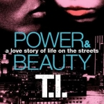 """Power & Beauty by Tip """"T.I."""" Harris bookcover"""