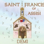 """Saint Francis of Assisi"" by Demi"