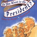 So You Want to Be President by St. George