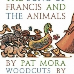 """The Song of Francis and the Animals"" by Mora"