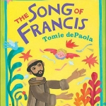 """The Song of Francis"" by DePaola"