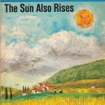 """Image of book cover for Ernest Hemingway's """"The Sun also Rises"""""""