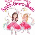 """""""Tea Time with Sophia Grace and Rosie"""" book"""