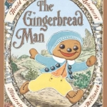 """The Gingerbread Man"" by Aylesworth"