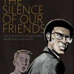 The Silence of Our Friends cover art
