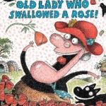 """There was an old lady who swallowed a rose!"" book cover"