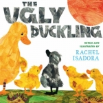 """""""The Ugly Duckling"""" by Isadora book cover"""