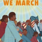 """We March"" book cover"