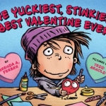 """The Yuckiest, Stinkiest, Best Valentine Ever"" Book cover"