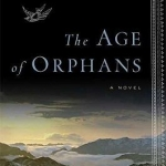 """Cover of """"The Age of Orphans"""""""