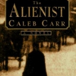 Front cover of The Alienist by Caleb Carr