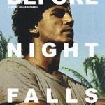 "Poster for ""Before Night Falls"""
