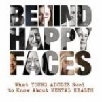 Behind Happy Faces book cover